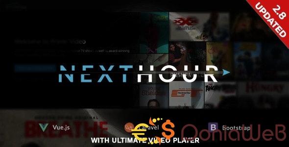 Next Hour v2.8 - Movie Tv Show & Video Subscription Portal Cms